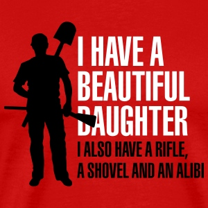 I have a beautiful daughter T-Shirts - Männer Premium T-Shirt