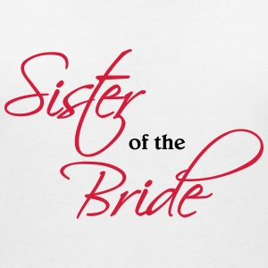 Sister of the Bride T-Shirts - Women's V-Neck T-Shirt