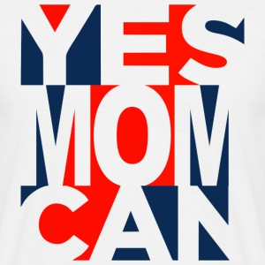 Yes Mom Can T-shirts - Mannen T-shirt