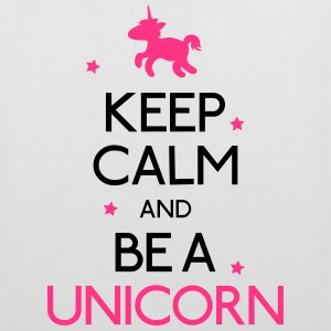 keep calm and be a unicorn mantenere la calma ed essere un unicorno Borse & zaini - Borsa di stoffa