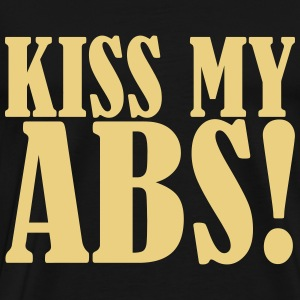 Kiss My ABS!  - Premium-T-shirt herr