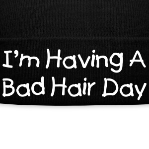I'm having a bad hair day Casquettes et bonnets - Bonnet d'hiver