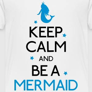 Keep Calm Mermaid T-Shirts - Kinder Premium T-Shirt