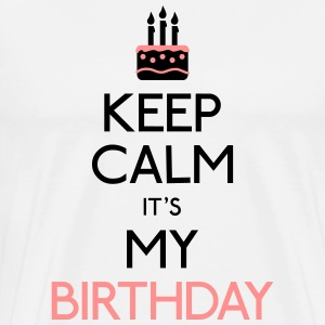 keep calm birthday T-Shirts - Men's Premium T-Shirt