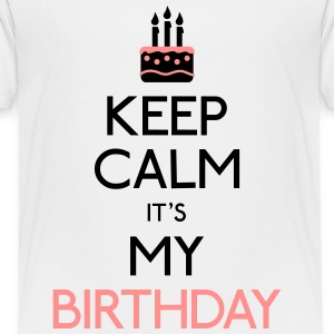 Keep Calm Birthday T-Shirts - Kinder Premium T-Shirt