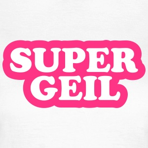 Supergeil - Mallorca T-Shirts - Frauen T-Shirt