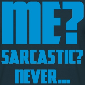 Sarcastic - Men's T-Shirt