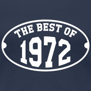 The Best of 1972 Tee shirts - T-shirt Premium Femme