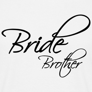 Bride Brother Tee shirts - T-shirt Homme