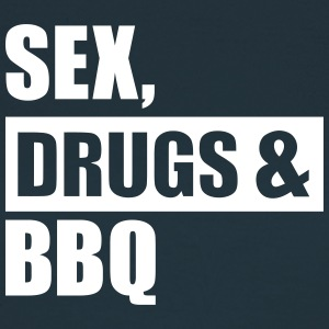 Sex Drugs BBQ T-Shirts - Frauen T-Shirt
