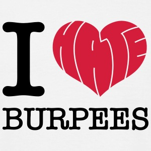 I Heart (Hate) Burpees T-skjorter - T-skjorte for menn