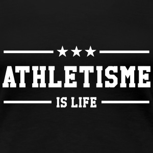 Athletisme is life Tee shirts - T-shirt Premium Femme