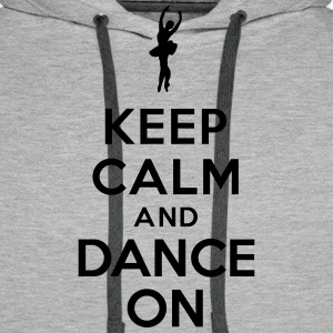 Keep calm and Dance on Sweat-shirts - Sweat-shirt à capuche Premium pour hommes
