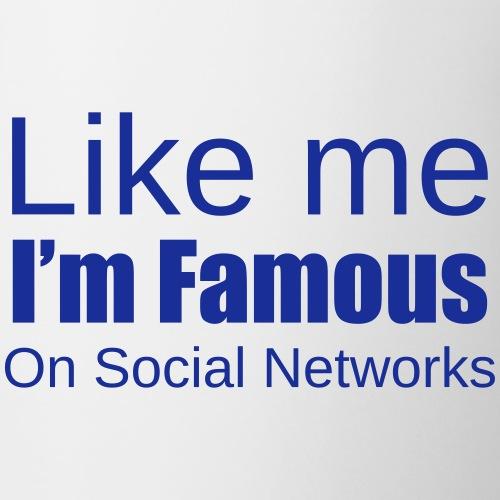 Like me i'm famous