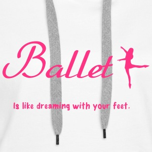 Ballet Sweat-shirts - Sweat-shirt à capuche Premium pour femmes