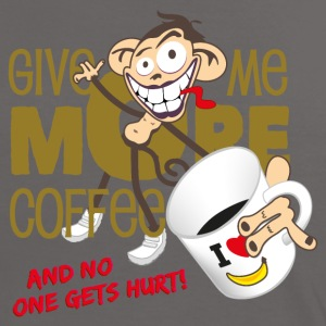 Give me more coffee - and no one gets hurt! T-Shirts - Women's Ringer T-Shirt