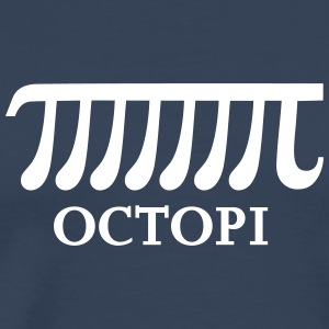 Math Pi Octopi Joke Nerdy Geek Mathematics Science T-Shirts - Men's Premium T-Shirt