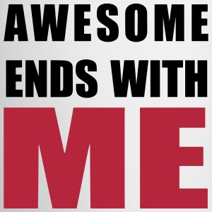 Awesome ends with ME Bottles & Mugs - Mug