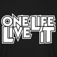 One Life Live It 4x4 Offroad Motto T-Shirt T-Shirts