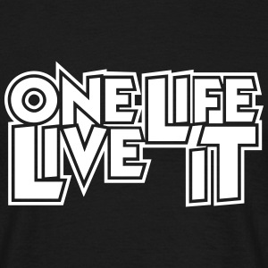 One Life Live It 4x4 Offroad Motto T-Shirt T-Shirts - Men's T-Shirt