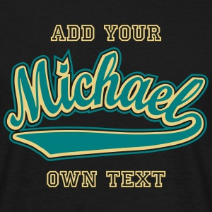 Michael - T-shirt customised with your name T-Shirts - Men's T-Shirt