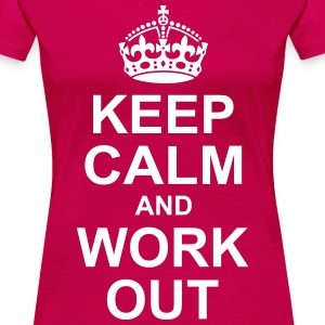 keep calm and workout T-Shirts - Women's Premium T-Shirt
