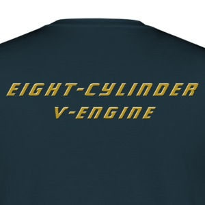 Achtzylinder V-Motor - eight-cylinder V-engine - Männer T-Shirt