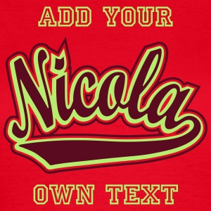 Nicola - T-shirt personalised with your name T-Shirts - Women's T-Shirt