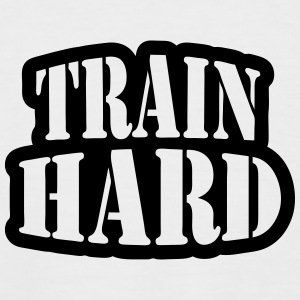 Train hard T-Shirts - Men's Baseball T-Shirt