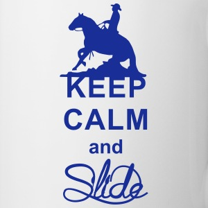 Keep Calm and Slide Westernreiter Sliding Stop Flaschen & Tassen - Tasse