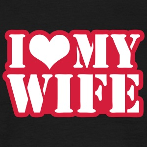 I love my wife T-Shirts - Men's T-Shirt