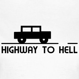 Car to hell T-Shirts - Frauen T-Shirt