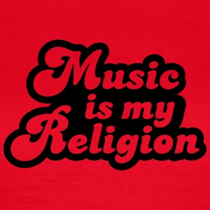 Music is my religion T-shirts - Dame-T-shirt