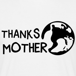 Thanks Mother, c, Tee shirts - T-shirt Homme