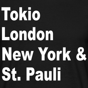 tokio london st.pauli - Männer T-Shirt