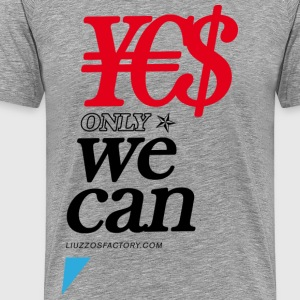 ¥€$ only WE CAN - Maglietta Premium da uomo