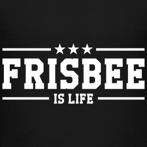 Frisbee is life T-Shirts - Teenager Premium T-Shirt