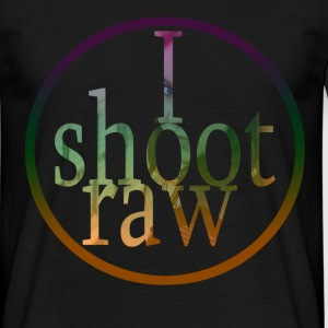 I shoot raw Tee shirts - T-shirt Homme