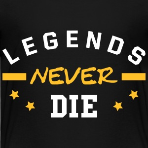 Legends never die. T-Shirts - Kinder Premium T-Shirt