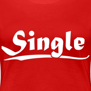 Single T-Shirts - Frauen Premium T-Shirt