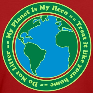 My Planet is my Hero T-Shirts - Frauen Bio-T-Shirt