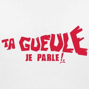 ta gueule je parle insulte 0 Tee shirts - T-shirt col V Femme