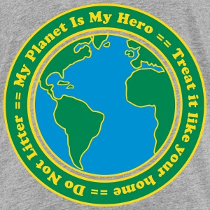 My Planet is my Hero Shirts - Kids' Premium T-Shirt