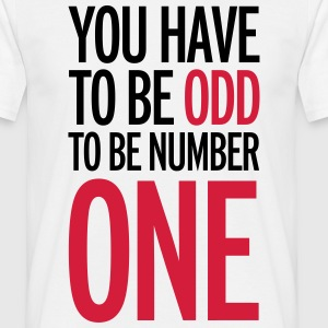 Be Number One T-shirts - T-shirt herr