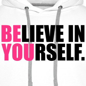 Be You Hoodies & Sweatshirts - Men's Premium Hoodie