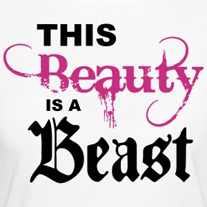 this beauty is a beast T-Shirts - Women's Organic T-shirt