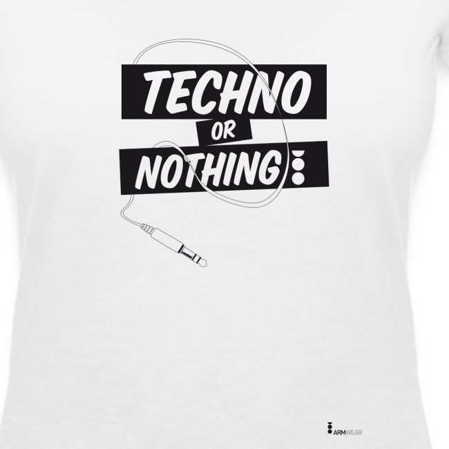 Techno or nothing