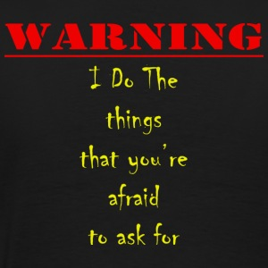 Warning T-Shirts - Men's Premium T-Shirt