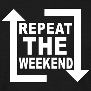 repeat the weekend T-Shirts - Männer T-Shirt