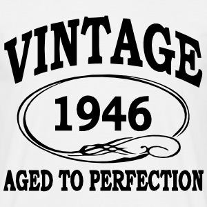 VINTAGE 1946 - Birthday - Aged To Perfection T-Shirts - Men's T-Shirt